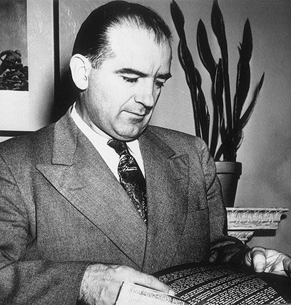 Joseph McCarthy. A danger to democracy, then and now. (Photo: Getty Images)