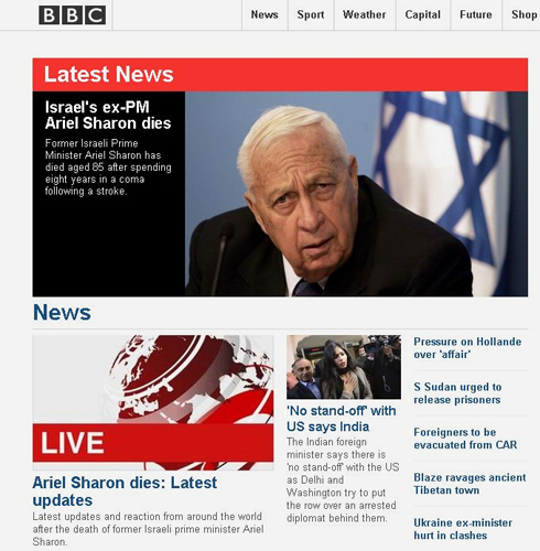 The BBC website selects the news of Sharon's death as its top story, and gives live coverage of updates and reactions from around the world