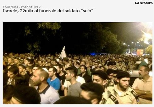 """""""ישראל, 22 אלף איש בהלוויית החייל הבודד"""". """"לה סטמפה"""" האיטלקי ()"""