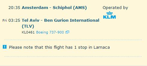 """""""שימו לב כי לטיסה זו עצירה אחת בלרנקה"""" (אתר KLM) ()"""