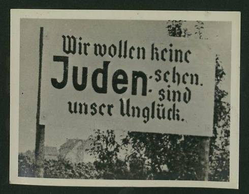 We don't want to see Jews. They're our problem (Photo courtesy of the National Library)