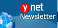 Ynet Newsletter - Get email alerts
