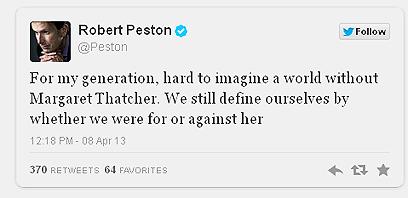 """הציוץ של העיתונאי הבריטי רוברט פטסון. """"לדור שלי קשה לדמיין עולם ללא תאצ'ר"""" ()"""