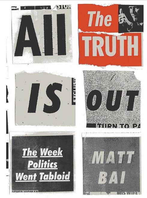 השבוע שבו הפוליטיקה הפכה לטבלואיד. הספר החדש (צילום: אמאזון) (צילום: אמאזון)