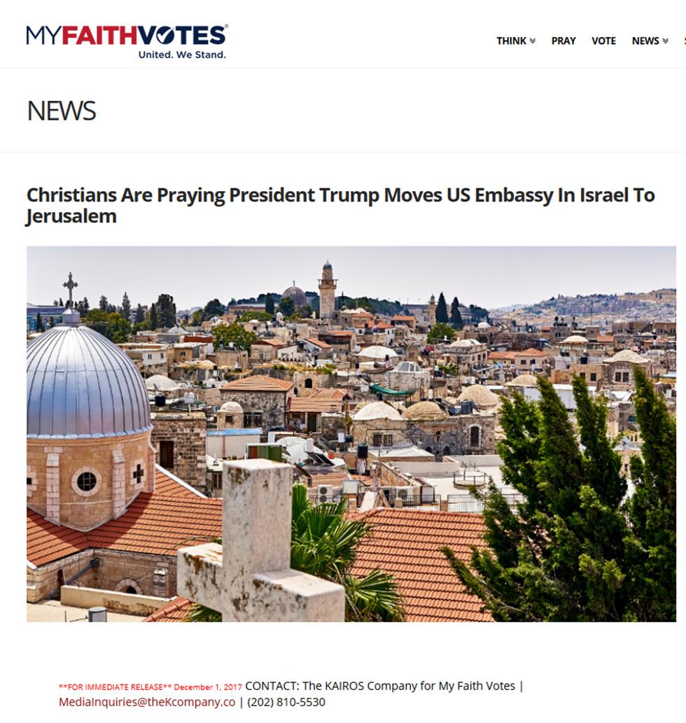 הארגון האוונגליסטי My Faith Votes קרא לאנשים ליצור קשר עם הבית הלבן ולדרוש בו להכיר בירושלים כבירת ישראל