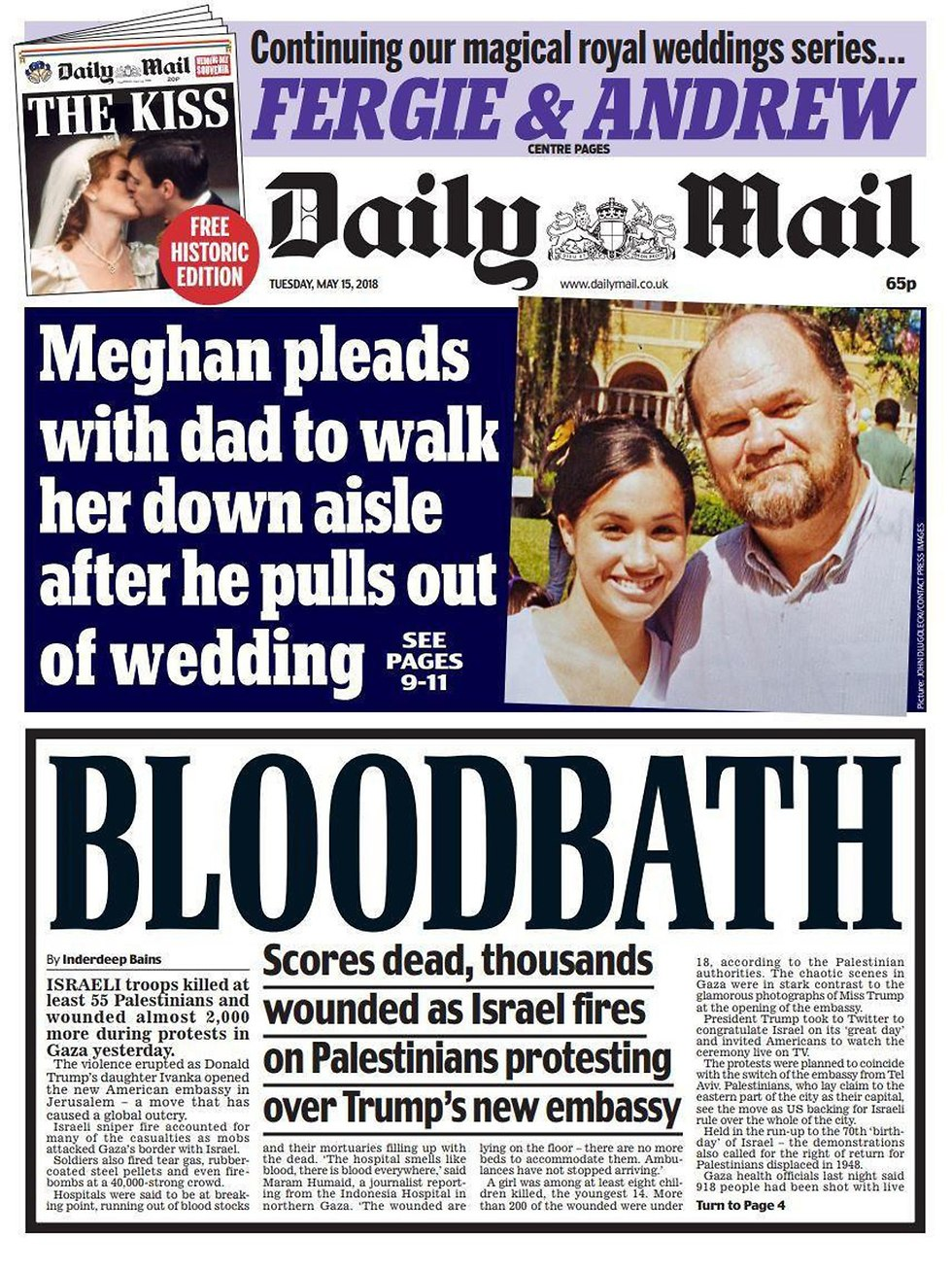 "Alongside the preparations for the royal wedding, a ""bloodbath"" in Gaza on the Daily Mail's front page"