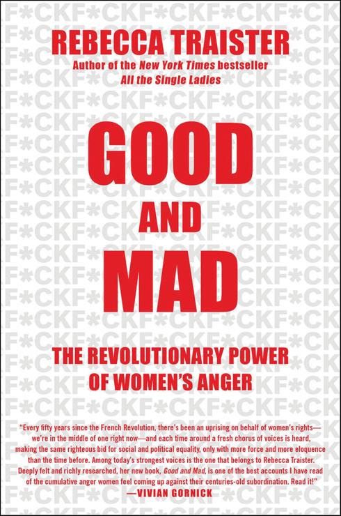 """כריכת הספר. בתרגום חופשי: """"הטובות והזועמות - הכוח המהפכני של כעסן של נשים"""""""
