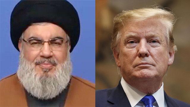 Trump; Nasrallah