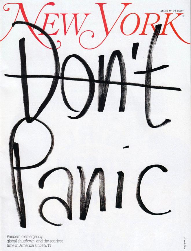 ''יש מקום להילחץ''. שער טיפוגרפי ומינימליסטי שעיצב במרץ מנהל הקריאייטיב של המגזין ''ניו יורק'', טום אלברטי. בכתב יד ענק וחופשי נכתבו המלים ''בלי פאניקה'', עם קו שמעביר מסר הפוך וברור. במקביל להפקת המגזין הודפסו ונתלו ברחובות מנהטן מאות כרזות זהות