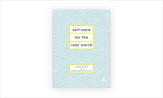 המלצות קלות ופשוטות, שלא עולות כסף. הספר Self-Care for The Real World  (צילום: מתוך amazon.co.uk)