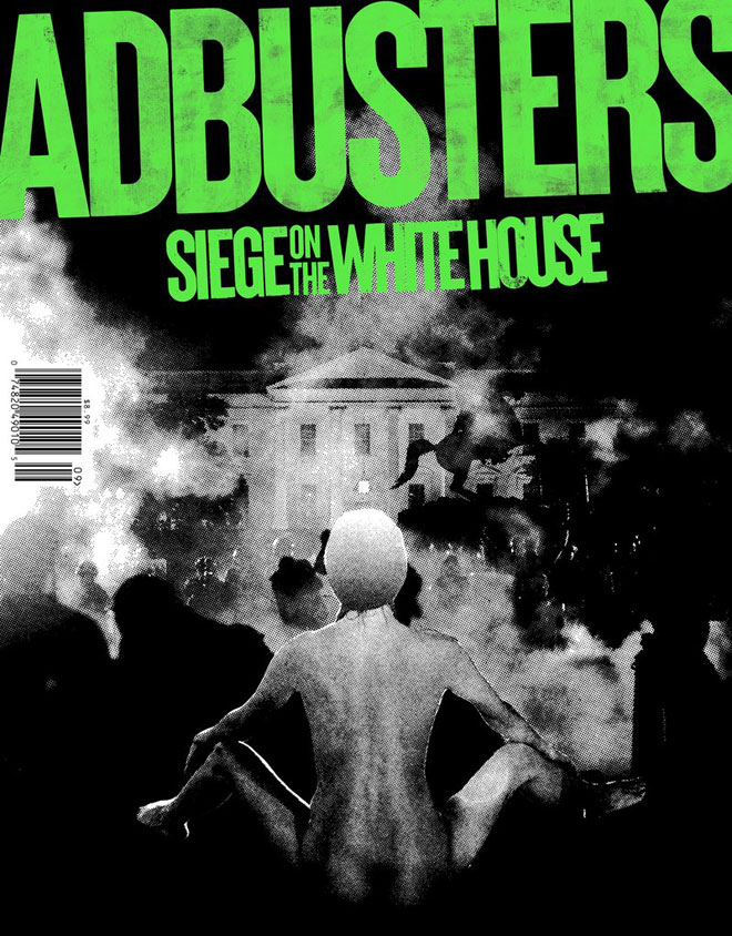 שער מאויר כקולאז' של המגזין הפרובוקטיבי ''אדבסטרס'', כשבמרכז דמותה של המפגינה האנונימית שהתיישבה עירומה מול השוטרים האגרסיבים בהפגנת המחאה על רצח ג'ורג' פלויד, בפורטלנד. ''ב-17 בספטמבר נטיל מצור על הבית הלבן. נשאב רוח מ-MeToo # BLM # ExtinctionRebellion, ונזמן שוב את אי הציות המתוק והמהפכני''