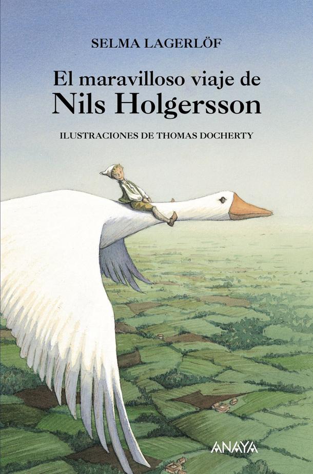 """עטיפת ספרה המפורסם ביותר, """"מסע הפלאים של נילס הולגרסון הקטן עם אווזי הבר"""""""