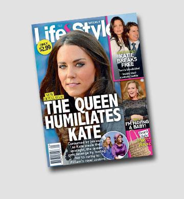 """""""המלכה משפילה את קייט"""". שער המגזין Life & Style"""